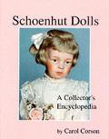 Schoenhut Dolls A Collectors Encyclopedia