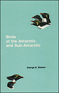Birds Of The Antarctic & Sub Antarctic