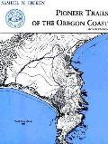 Pioneer Trails Of The Oregon Coast 2nd Editon