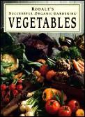 Rodales Successful Organic Gardening Vegetable Gardening Vegetables