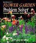 Rodales Flower Garden Problem Solver