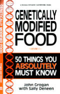 Genetically Modified Food 50 Things You