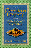 Persian Legacy & The Edgar Cayce Materia