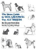 Stone Guide To Dog Grooming For All Breeds