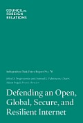 Defending an Open, Global, Secure, and Resilient Internet