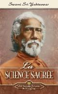 La Science Sacr?e (The Holy Science-French)
