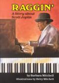Raggin A Story About Scott Joplin