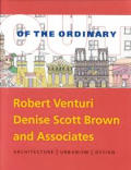Out Of The Ordinary Robert Venturi Denise Scott Brown & Associates