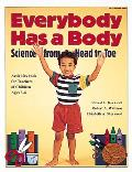 Everybody Has a Body Science from Head to Toe