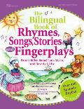 Bilingual Book of Rhymes Songs Stories & Fingerplays Over 450 Spanish English Selections