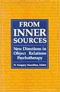 From Inner Sources New Directions in Object Relations Psychotherapy