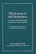 Science Of Self Realization A Guide To Spirit
