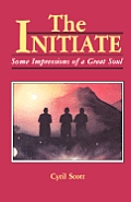 The Initiate, 1: Some Impressions of a Great Soul