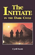 The Initiate in the Dark Cycle, 3