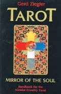 Tarot Mirror of the Soul Handbook for the Aleister Crowley Tarot
