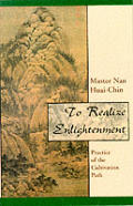 To Realize Enlightenment Practice of the Cultivation Path
