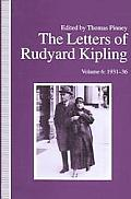 The Letters of Rudyard Kipling V6 1931-36
