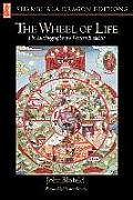 Wheel of Life: The Autobiography of a Western Buddhist