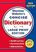 Merriam Webster Concise Dictionary Large Print Edition