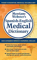 Merriam Websters Spanish English Medical Dictionary