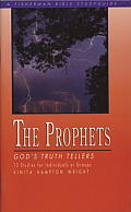 The Prophets: God's Truth Tellers