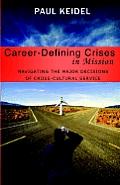 Career Defining Crises in Miss