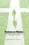Business As Mission: From Impoverished to Empowered