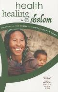 Health, Healing, and Shalom: Frontiers and Challenges for Christian Healthcare Missions