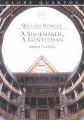 Shoemaker & A Gentleman Globe Quartos