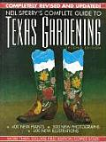 Neil Sperrys Complete Guide to Texas Gardening 2nd Edition