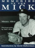 Memories Of The Mick Mickey Mantle
