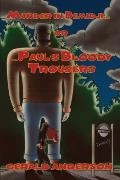 Murder in Bemidji...Or...Paul's Bloody Trousers