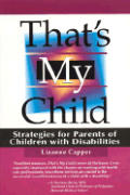 Thats My Child Strategies For Parents Of
