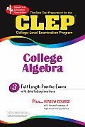 CLEP College Algebra Rea The Best Test Prep for the CLEP Exam