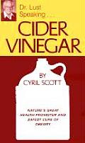 Cider Vinegar Natures Great Health Promoter & Safest Cure of Obesity