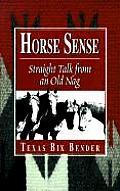 Horse Sense Pure & Simple