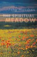 The Spiritual Meadow, Volume 139: By John Moschos