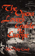 Opera Lovers Guide To Europe