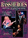 Bass Heroes Styles Stories & Secrets of 30 Great Bass Players From the Pages of Guitar Player Magazine