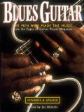 Blues Guitar The Men Who Made The Musi