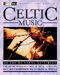 Celtic Music: Third Ear: The Essential Listening Companion