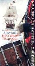 Jamestown Williamsburg Yorktown The Official Guide to Americas Historic Triangle