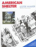 American Shelter An Illustrated Encyclopedia of the American Home Revised Edition