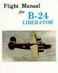 Flight Manual For B 24 Liberator