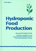 Hydroponic Food Production 6th Edition