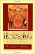 Most Holy Trinosophia & The New Revelati