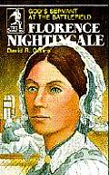 Florence Nightingale Gods Servant at the Battlefield