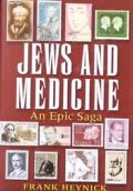 Jews & Medicine An Epic Saga