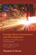 Foreign Direct Investment and Development: The New Policy Agenda for Developing Countries and Economies in Transition