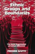 Ethnic Groups & Boundaries The Social O